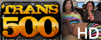 TRANS 500 - Worlds Best Transsexual Pornsite in HD