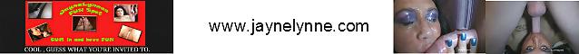 CUM and visit me www.jaynelynne.com