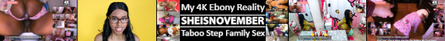 4k Black Reality Family Porn Adventures SHEISNOVEMBER.COM