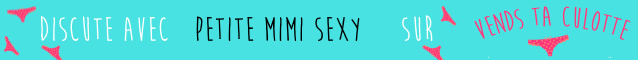 Petite Mimi Sexy realise tes videos persos sur Vends-ta-culotte.com