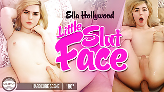 GroobyVR: Ella Hollywood in Little Slut Face