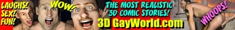 Sponsored by 3DGayWorld.com featuring Completely Exclusive Gay Comics