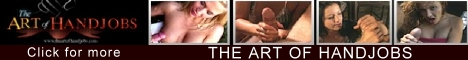 Handjob Heaven: The Art of Handjobs