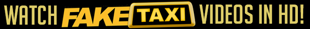 Click here for More than 500 Fake Taxi scenes