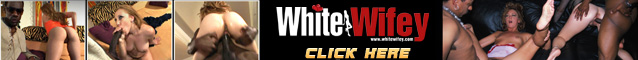 White Wifey Interracial Anal Sex With BBC Videos